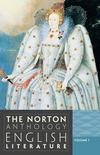 The Norton anthology of English literature. Volume 1, The Middle Ages. Restoration and eighteenth century