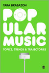 Popular music: topics, trends & trajectories