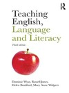 Teaching English, language and literacy