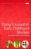 Doing Foucault in early childhood studies: applying poststructural ideas