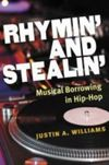 Rhymin' and stealin': musical borrowing in hip-hop